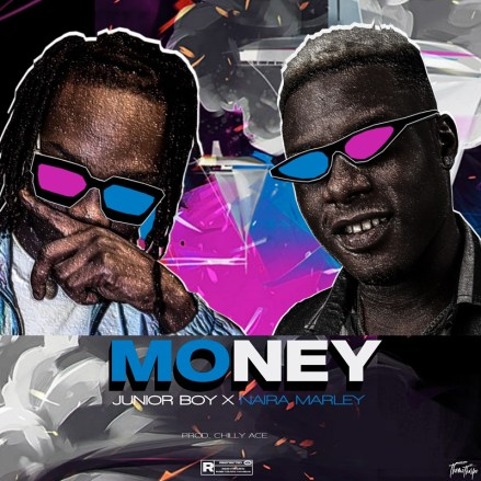Junior Boy x Naira Marley - Money (prod. by Chilly Ace)