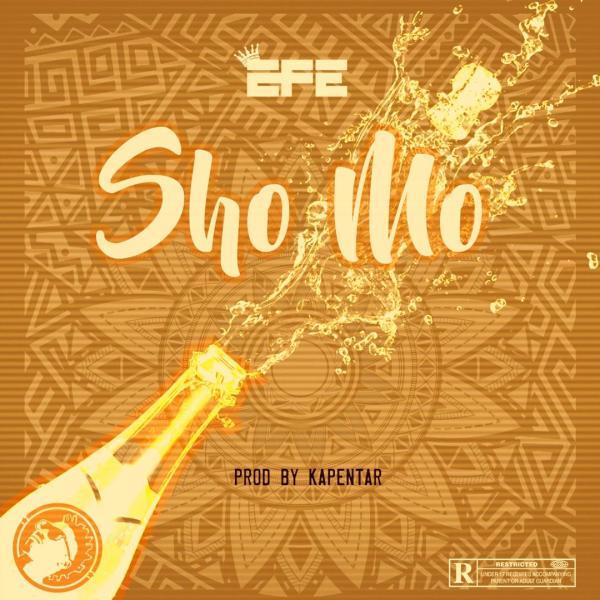 Efe - Sho Mo