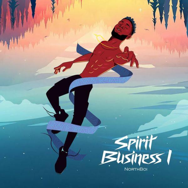 Northboi - Spirit Business 1 (Album)