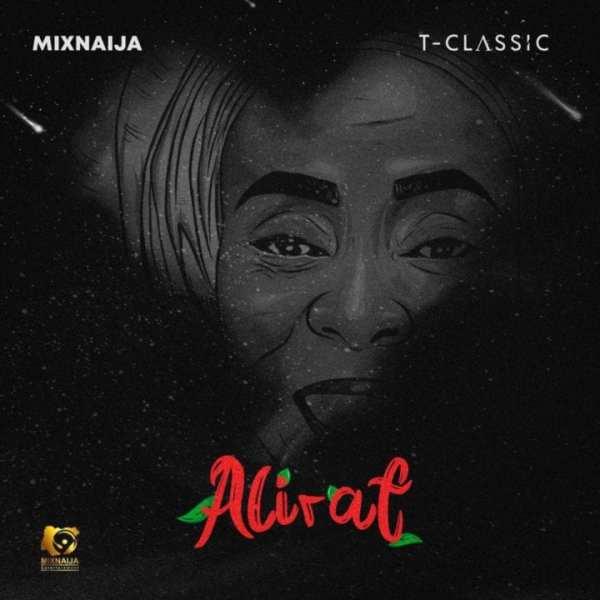 T-CLassic, MixNaija - Alirat EP