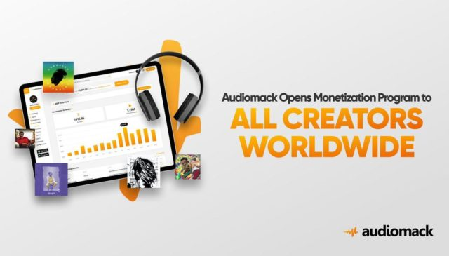 Audiomack Activates Audiomack Monetization Program (AMP) Across The Globe