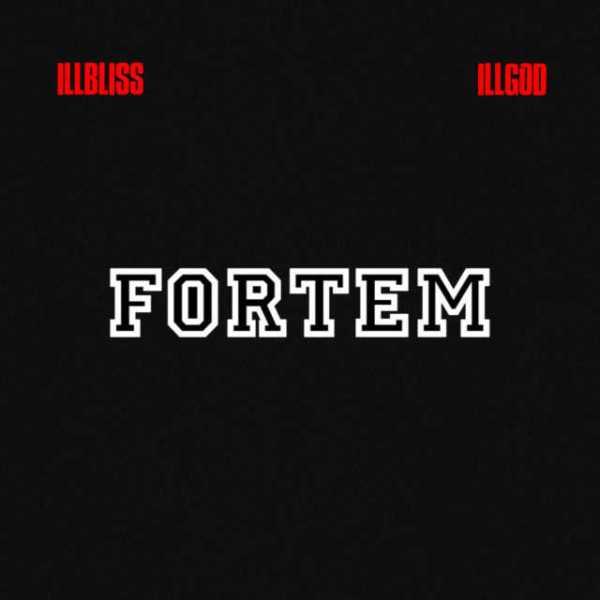 IllBliss, Illgod - Fortem EP