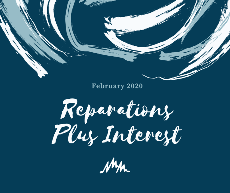 February 2020 - Reparations Plus Interest