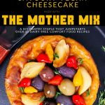 Pin for Savoury Vegan Cheesecake, made with the Mother Mix, with an image of the cheesecake topped with olives, peppers, onions, and garlic.