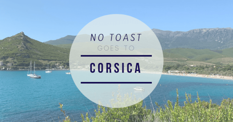 No Toast goes to Corsica