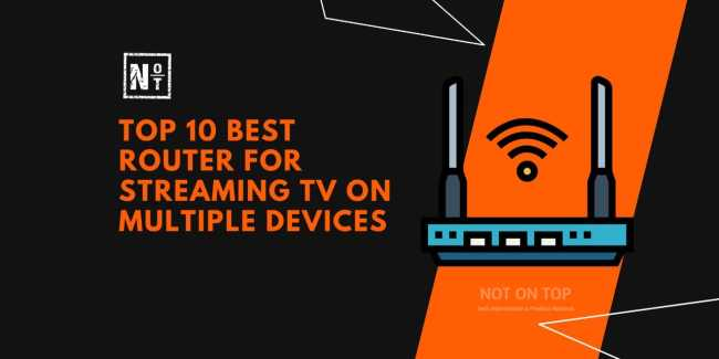 best router for streaming tv