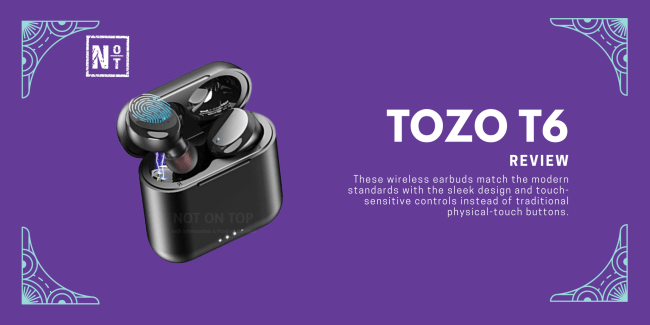 tozo t6 review