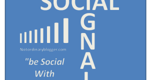 Social Signal Marketing by Notordinaryblogger