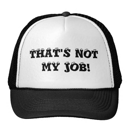thats_not_my_job