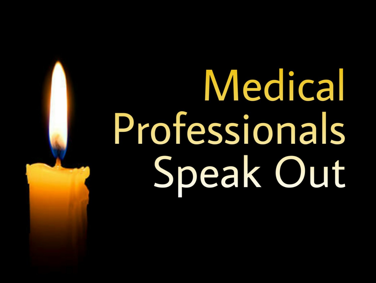 infographic medical professionals speak out with lit candle in the dark