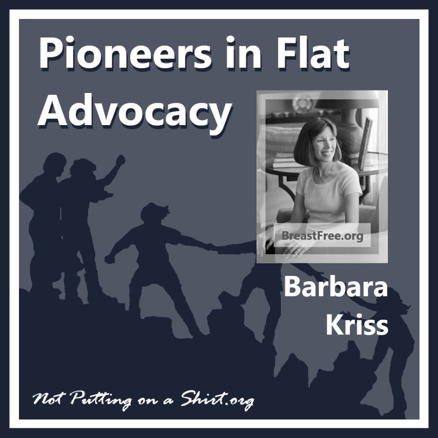 Infographic of blog series Pioneers in Flat Advocacy - aesthetic flat closure public figures - Barbara Kriss founder of BreastFree.org