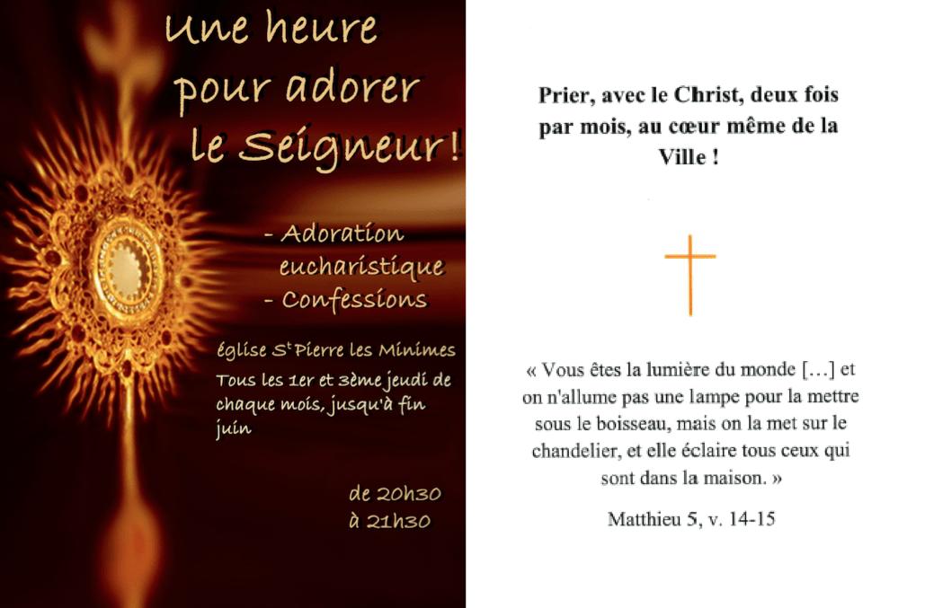 Adoration Eucharistique le jeudi 20 juin 2019 de 20h30 à 21h30 à Saint-Pierre-les-Minimes