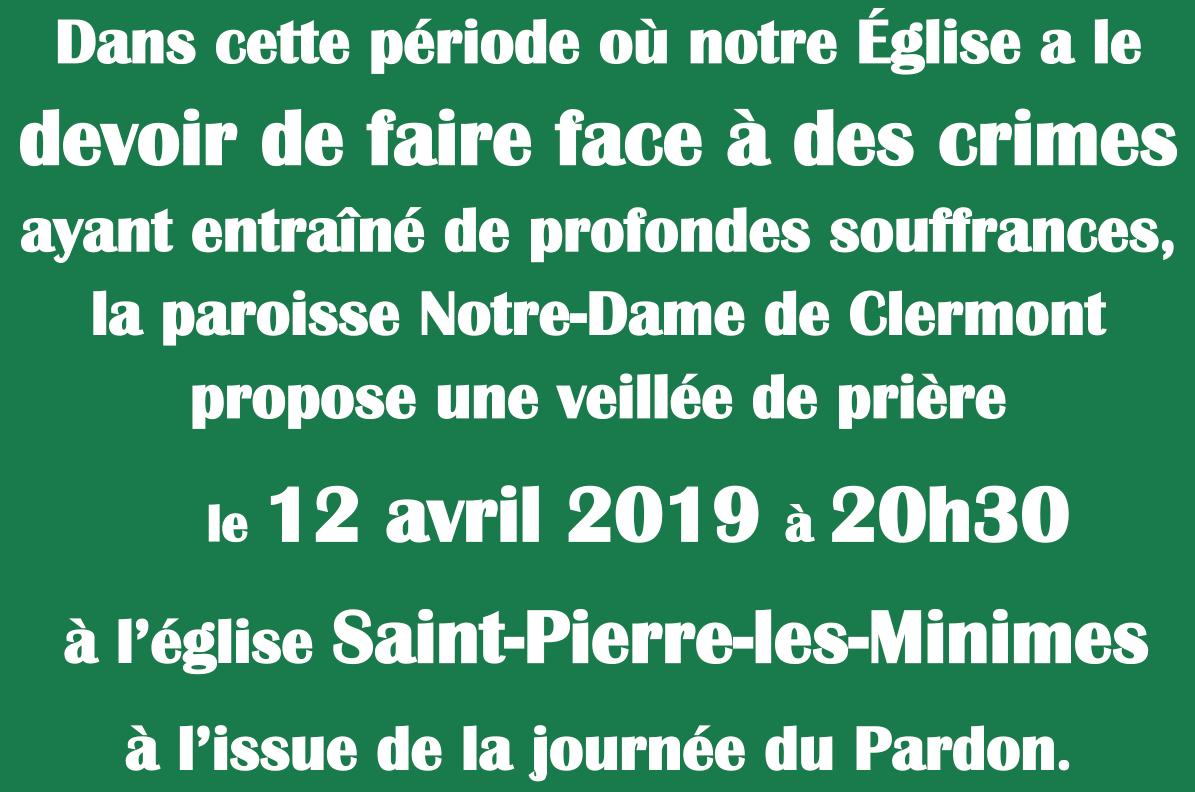 Veillée de prière à Saint-Pierre-les-Minimes le 12 avril 2019 à 20h30