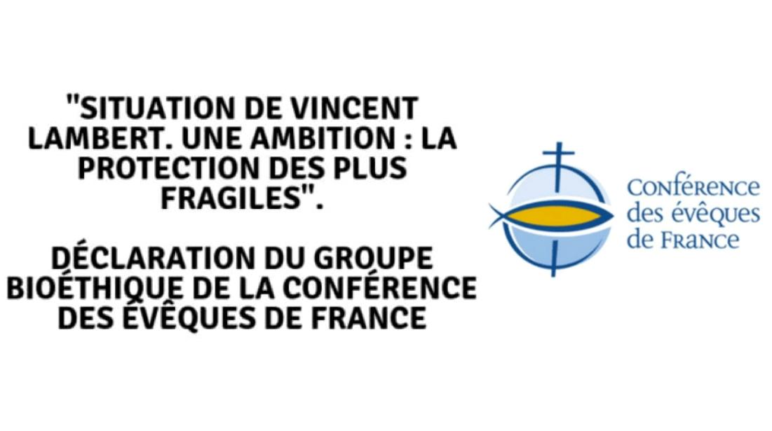 Communiqué du 18 mai 2019 du Groupe bioéthique de la Conférence des évêques de France : la protection des plus fragiles