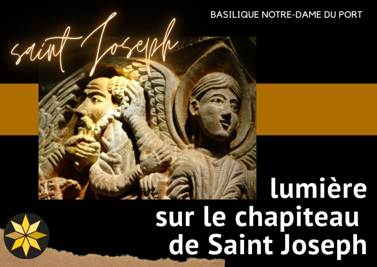 Lumière sur le chapiteau de saint Joseph de la basilique Notre-Dame du Port