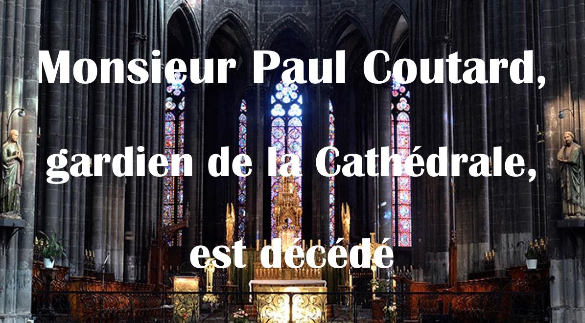 Obsèques de Monsieur Paul COUTARD le vendredi 4 décembre 2020 en la Cathédrale