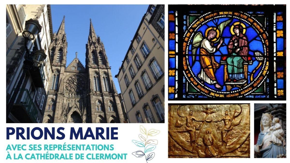 La Cathédrale de Clermont nous invite à prier la Vierge Marie en son Assomption.