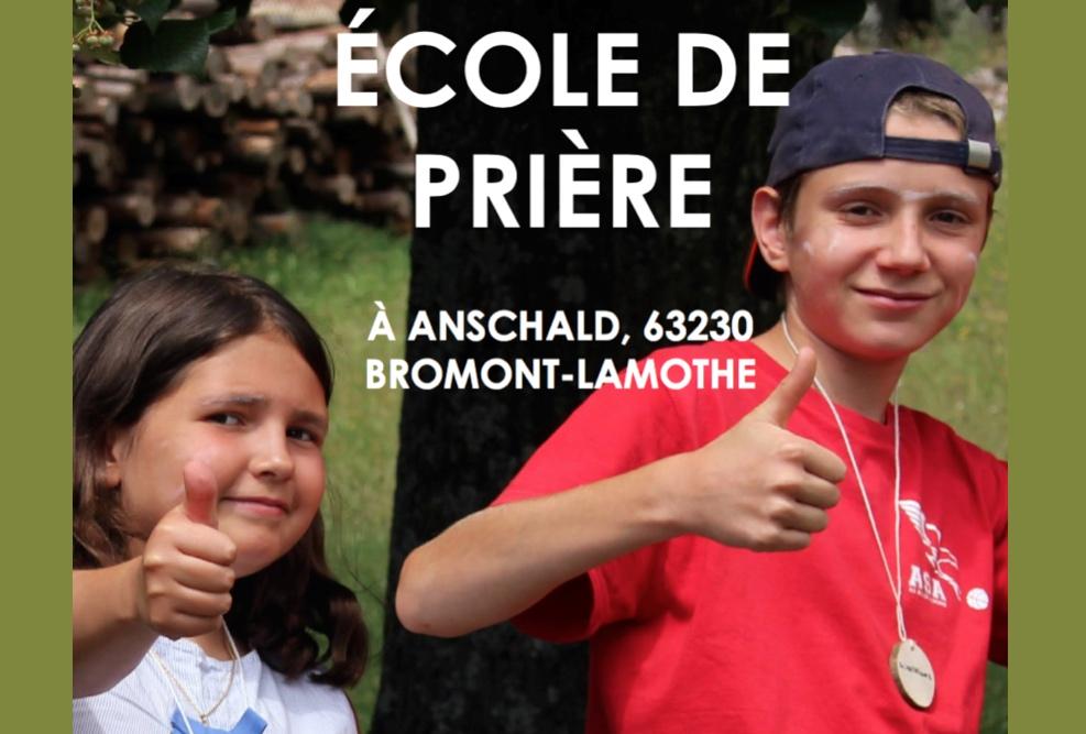 «École de prière » pour les jeunes de 8 à 17 ans du 11 au 17 juillet 2021 dans le Puy-de-Dôme