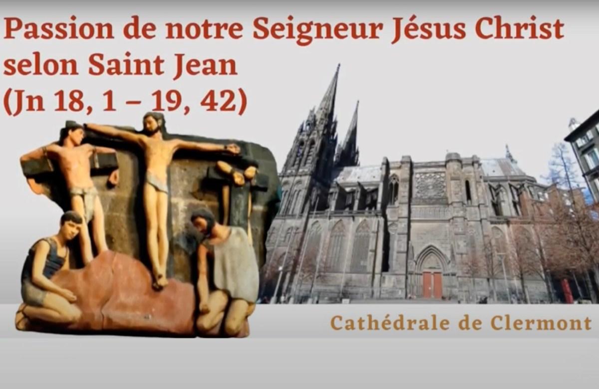 Lecture de la Passion de Notre-Seigneur selon saint Jean dans la Cathédrale