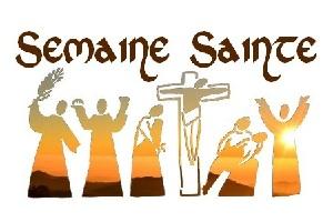 Horaires messes Jeudi Saint, Vendredi Saint, Veillée Pascale, Dimanche de Pâques