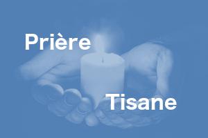 Prière Tisane à Yssac-la-Tourette le 1er vendredi du mois PROCHAINEMENT le 8/11/2019