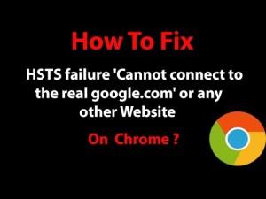 HSTS Chrome Error(Solved)