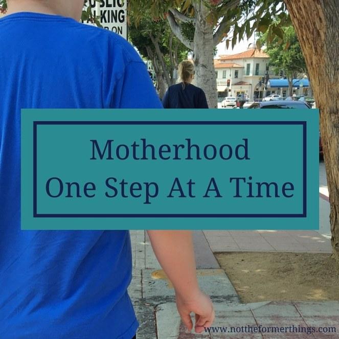 MotherhoodOne Step At A Time