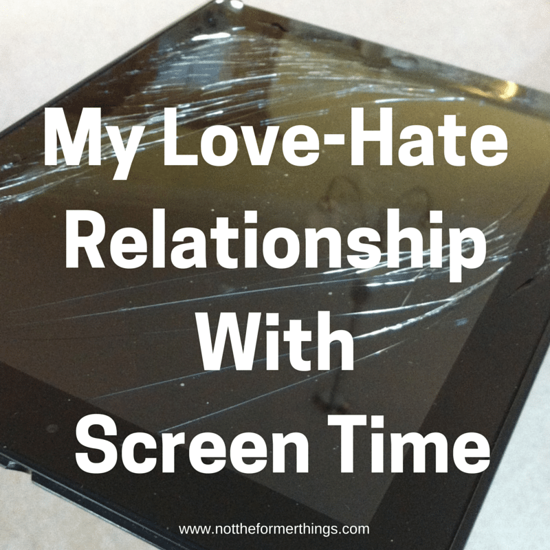 My Love-Hate Relationship WithScreen
