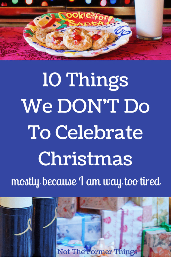 10 Things We Don't Do To Celebrate Christmas #autism #specialneeds #christmas #specialneedsmom