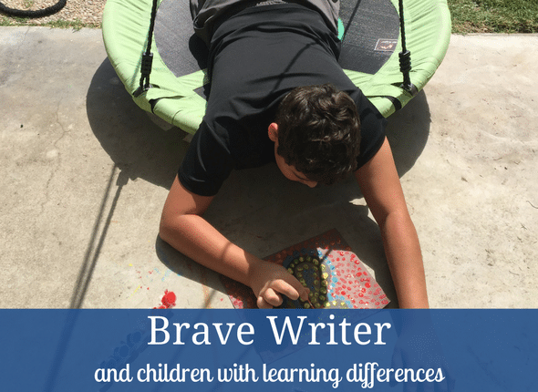 Brave Writer and Children with Learning Differences #bravewriter #learningdifferences #dyslexia #autism #adhd