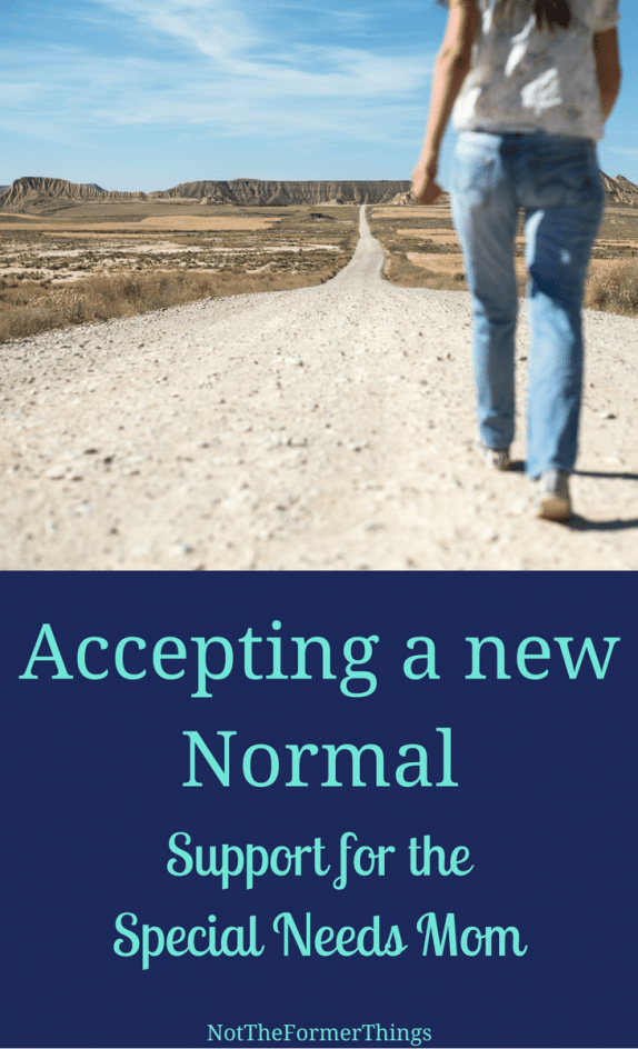Accepting a new normal #specialneeds #specialneedsparenting