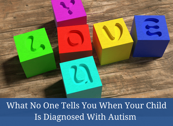 What No One Tells You When Your Child Is Diagnosed With Autism #autism #autismmom #specialneeds