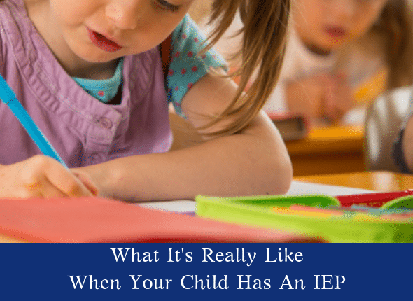 What It's Really Like When Your Child Has An IEP