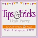 Tips & Tricks Link Party #43