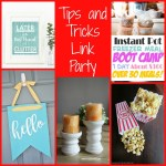 Tips & Tricks Link Party #105