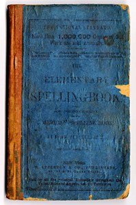 Webster's Blue-Backed Speller was used to teach reading and spelling.
