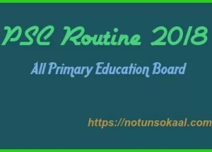 PSC Exam Routine 2018 – Primary Education Board