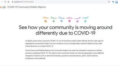Photo of «Mobility Changes» la página web de Google que informa sobre la movilidad comunitaria ante el Covid-19