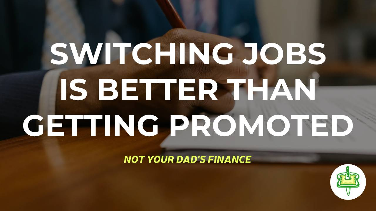 SWITCHING JOBS IS BETTER THAN GETTING PROMOTED