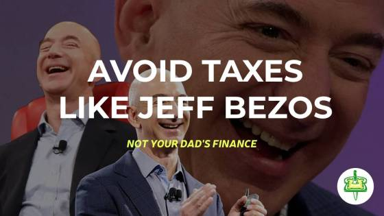 AVOID TAXES LIKE JEFF BEZOS