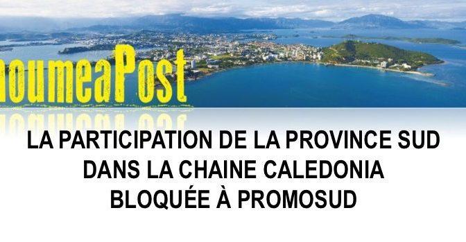 INFO OU INTOX ? DOSSIER «CALEDONIA» RETOQUÉ PAR LE CONSEIL DE PROMOSUD