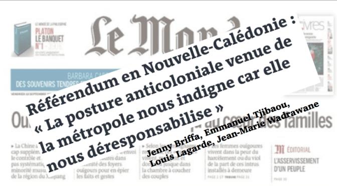UNE AUDACIEUSE TRIBUNE DE 4 CALÉDONIENS DANS «LE MONDE»