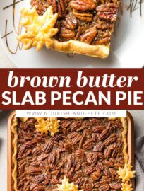 Made with maple syrup, brown butter, and a hint of bourbon, this Pecan Slab Pie has the best flavor and is an easier way to feed your pecan pie-loving crowd at Thanksgiving or any special occasion.