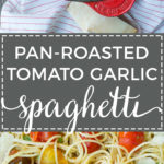 LIFE-CHANGING WEEKNIGHT PASTA. Ready in 20 minutes with a super simple sauce for truly luscious flavor. So easy to make with simple, fresh ingredients - spaghetti, cherry tomatoes, garlic, basil. The BEST easy pasta recipe that's homemade from scratch.