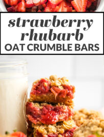 "Collage image with text reading ""strawberry rhubarb oat crumble bars."""