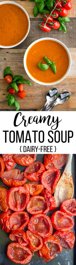 Creamy roasted tomato basil soup | A simple dairy-free recipe for the best tomato basil soup. #tomatosoup #dairyfree