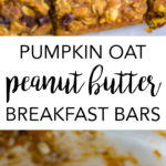 Pumpkin peanut butter oat breakfast bars are a wholesome fall treat, perfect for an on-the-go breakfast or quick healthy snack. #pumpkinrecipes #onthegobreakfast #healthysnacks