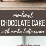 One-bowl mini chocolate cake with mocha buttercream | A sweet, tiny dessert, mixed by hand in one bowl, perfect for chocolate lovers! #minicake #onebowl #chocolatecake