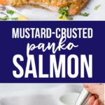 You'll love this mustard-crusted panko salmon for a 30-minute weeknight meal that's healthy and delicious! #salmon #weeknightmeals