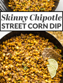 The ultimate skinny version of Mexican street corn dip, with charred sweet corn, the earthy heat of chipotle chilis, and tangy Greek yogurt! Easy to make and perfect for summer parties, game day snacking, and more!